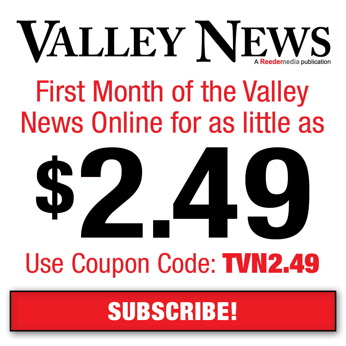 Subscribe to Valley News.